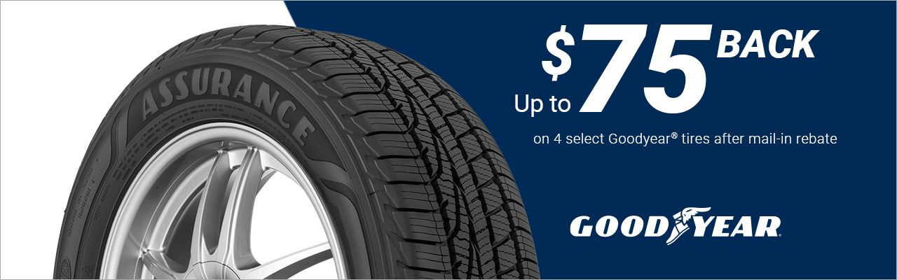 Get up to $75 back on 4 select Goodyear® tires via mail-in rebate.