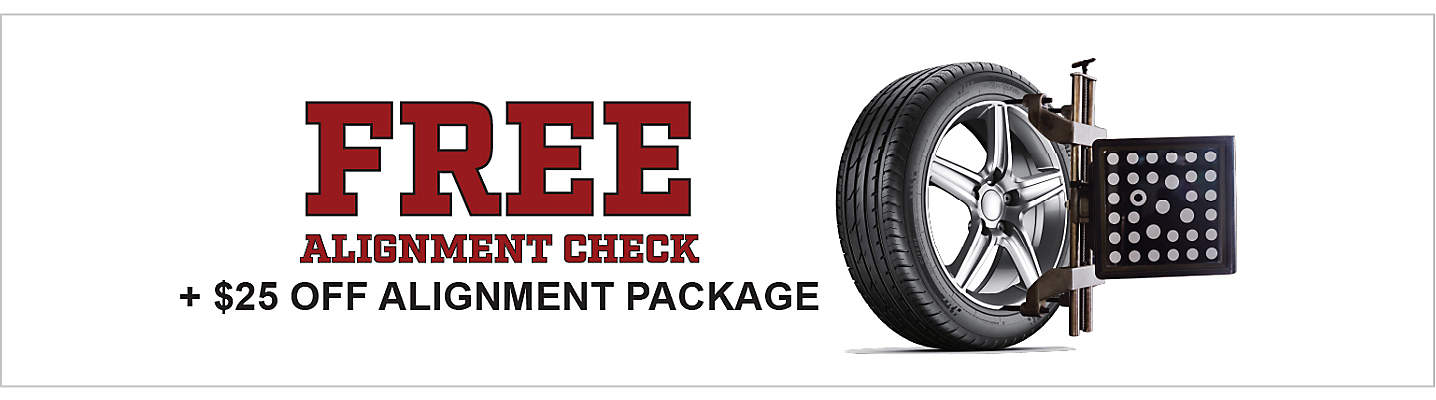 FREE Alignment Check and $25 Off Alignment Package