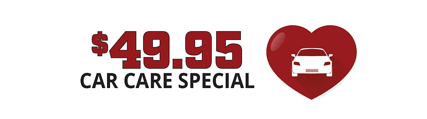 $49.95 Car Care Special