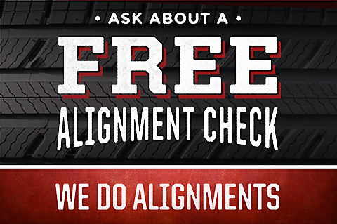 Ask about a free alignment check. We do alignments. Click for details.