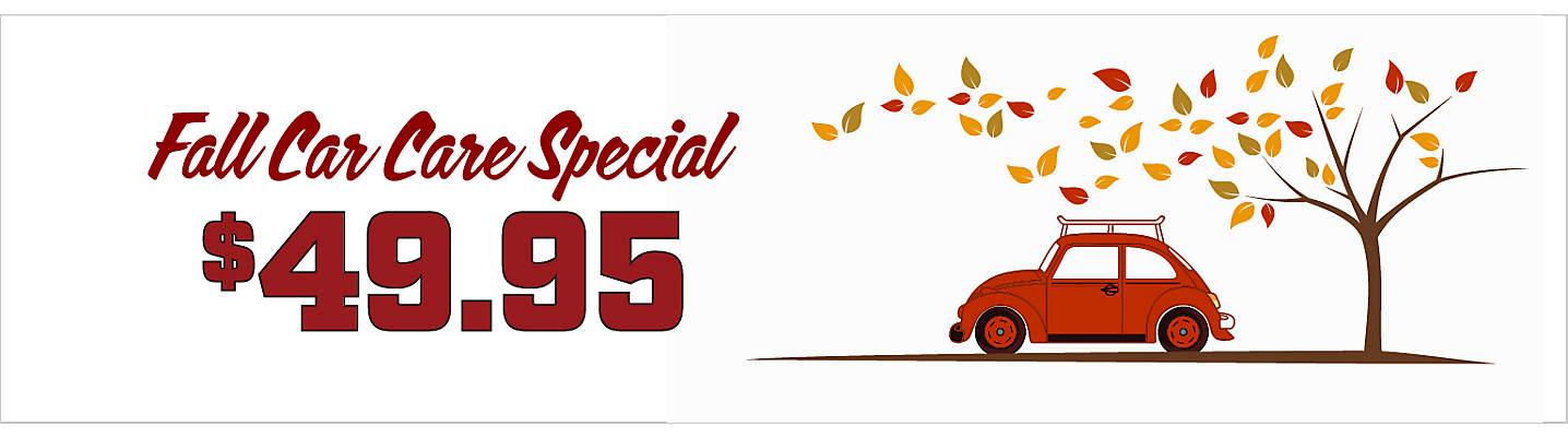 $49.95 Fall Car Care Special