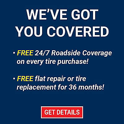 Our Tire Protection Program provides Roadside Assistance and Road Hazard Protection at no additional cost