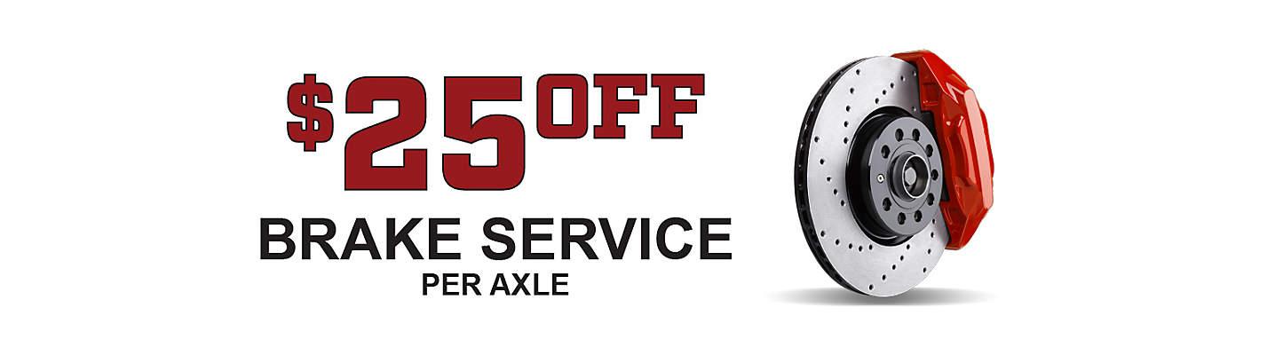 Brakes - $25 Off Per Axle