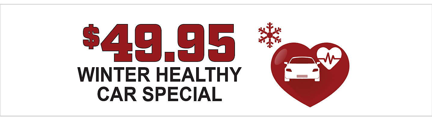 $49.95 Winter Healthy Car Special