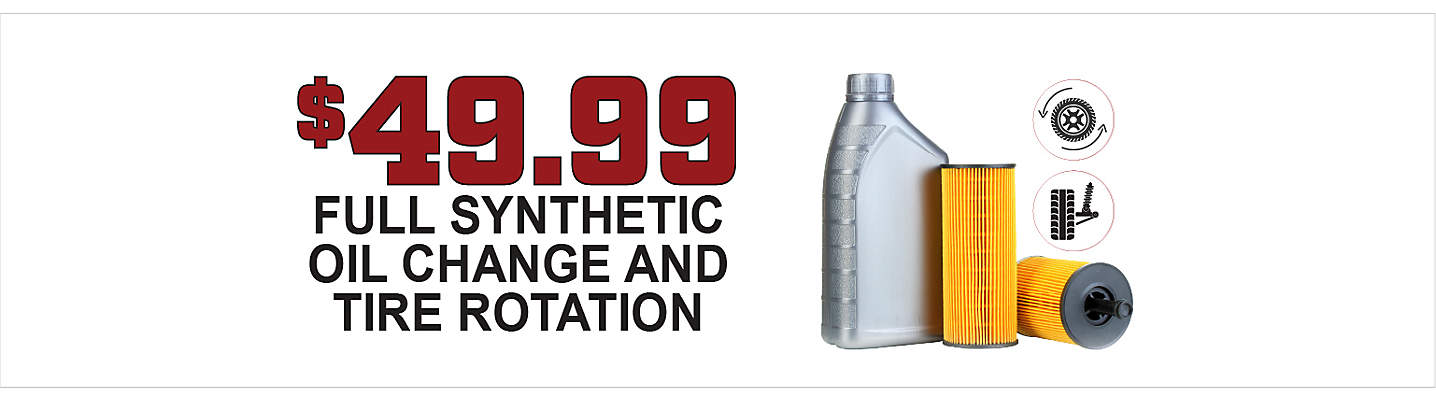 $49.99 Full Synthetic Oil Change and Tire Rotation