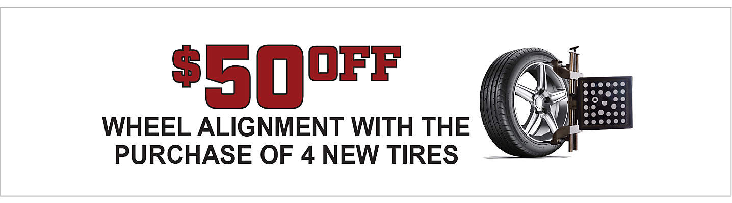 $50 off an alignment with the purchase of 4 new tires