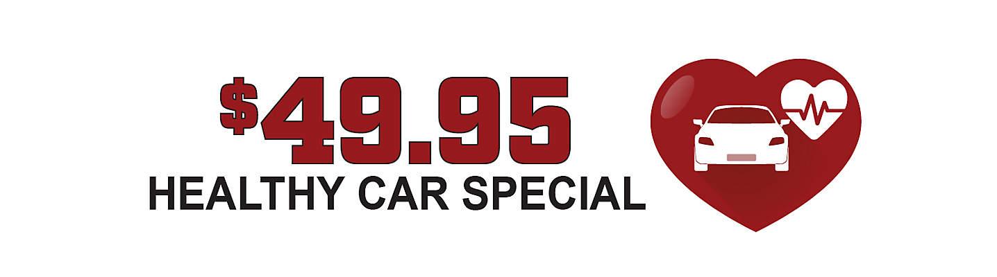 $49.95 Healthy Car Special