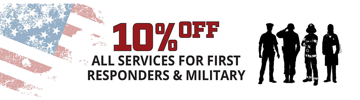 10% off for All Military & First Responders