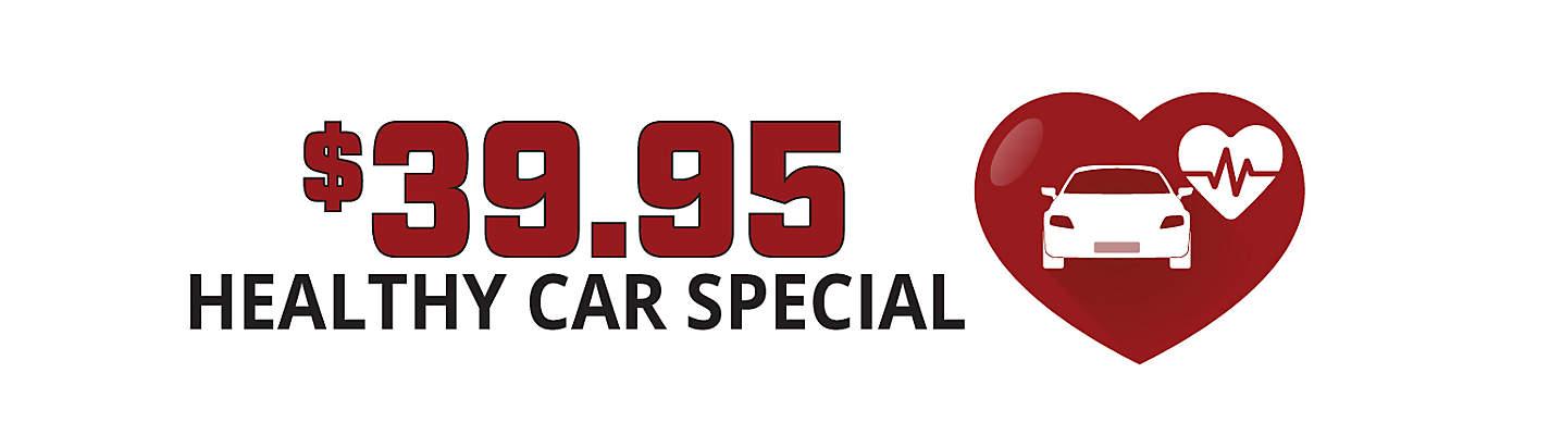 $39.95 Healthy Car Special