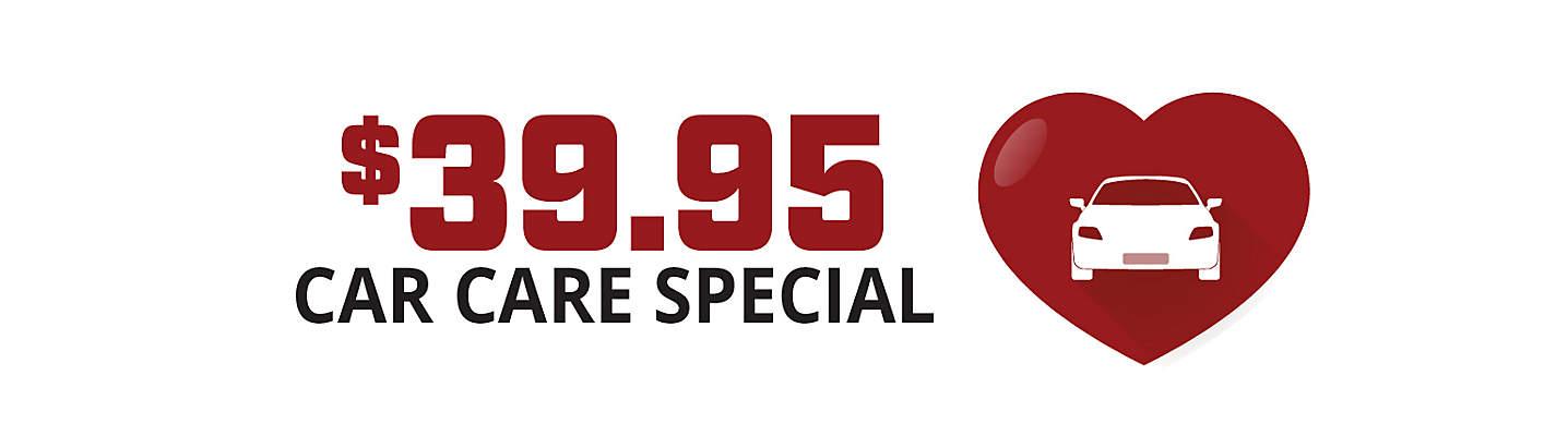 $39.95 Car Care Special