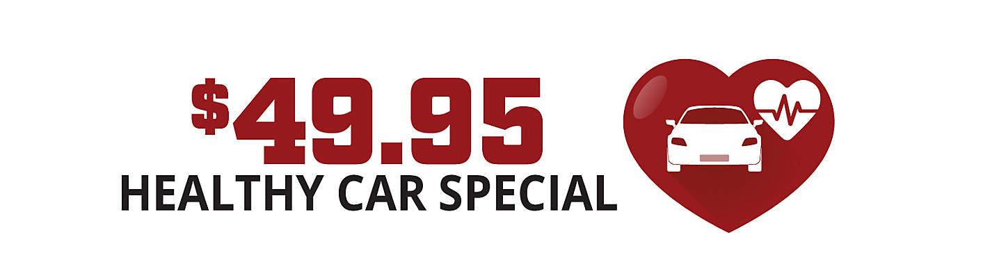 49.95 Healthy Car Special