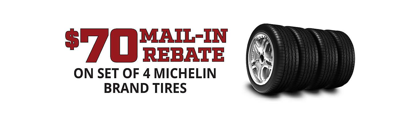$70 Michelin rebate
