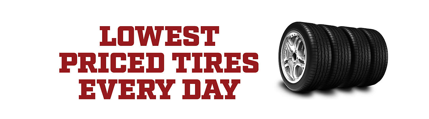Lowest Priced Tires Every Day
