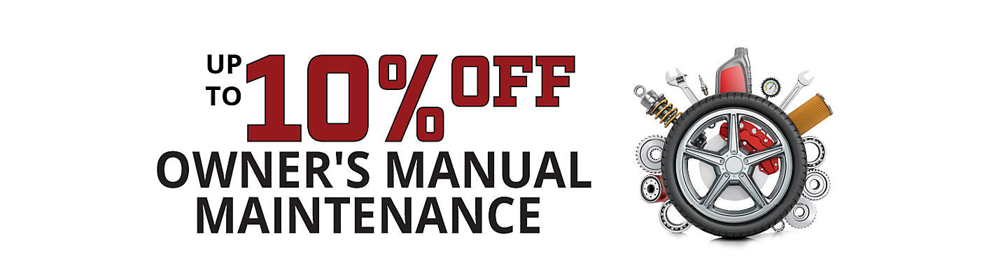 Up to 10% off Owner's Manual Maintenance