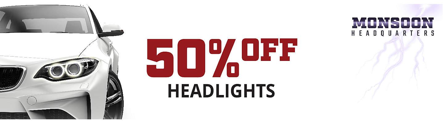 Monsoon HQ 50% off Headlights