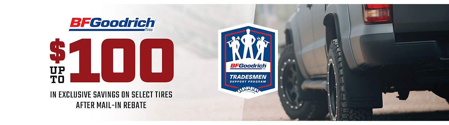 BFGoodrich® Up to $100 Exclusive Mail-in Rebate