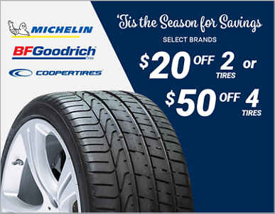 $20 Off 2 or $50 Off 4 Michelin, BFGoodrich or Cooper tires! Use coupon code DECEMBER18