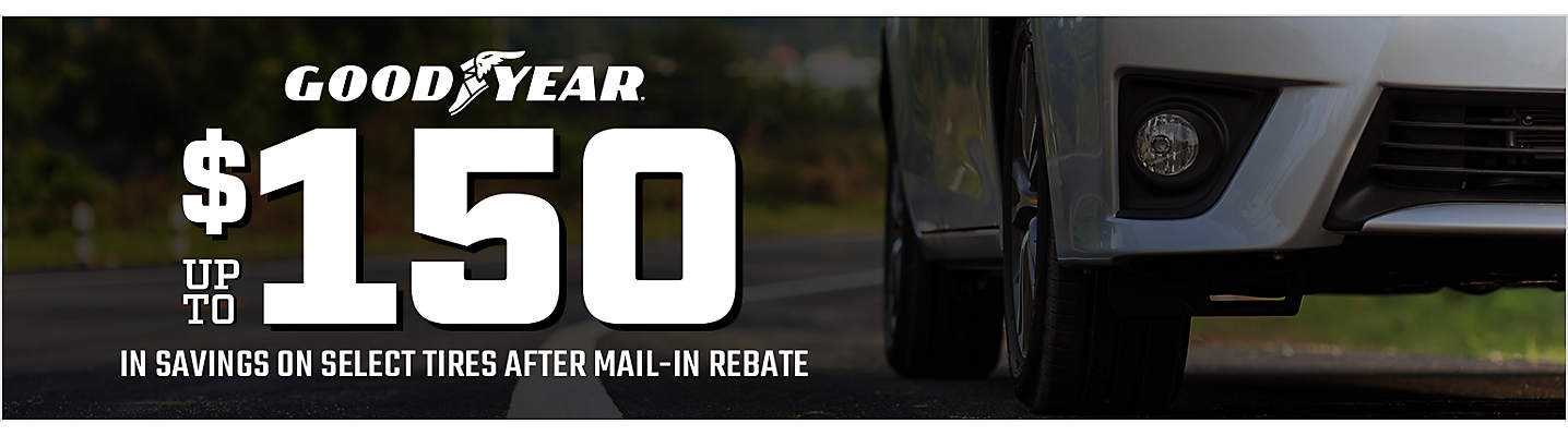 Goodyear up to $150 Mail-in Rebate