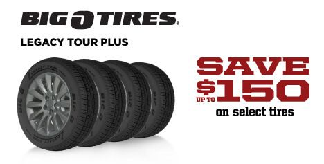 Save up to $150 on Big O Legacy Tour Plus Tires
