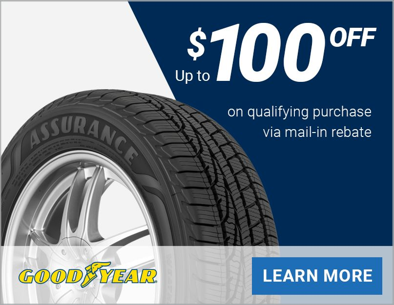 Up to $100 off Goodyear® tires!