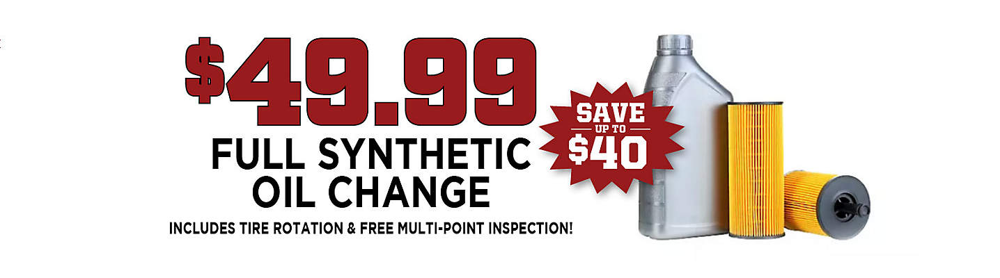 Full Synthetic Oil & Filter Change – Only $49.99!