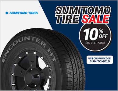 10% Off ALL Sumitomo® TIRES! Use coupon code SUMITOMO10
